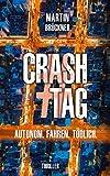 '#CrashTag: Autonom. Fahren. Tödlich.' von 'Brückner, Martin'