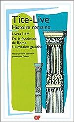 Histoire romaine, livre I à V de Tite Live