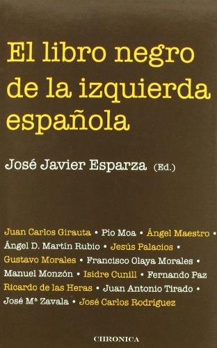 Libro Negro De La Izquierda Espa・ (TESTIMONIO)