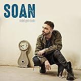 Songtexte von Soan - Celui qui aboie