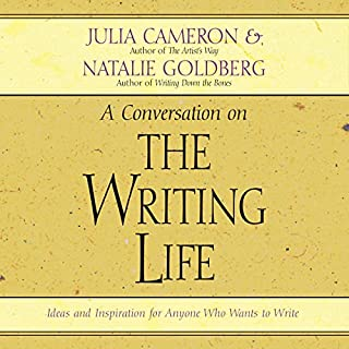 The Writing Life     Ideas and Inspiration for Anyone Who Wants to Write              By:                                                                                                                                 Julia Cameron,                                                                                        Natalie Goldberg                               Narrated by:                                                                                                                                 Julia Cameron,                                                                                        Natalie Goldberg                      Length: 2 hrs and 38 mins     68 ratings     Overall 4.4