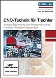 CNC-Technik für Tischler