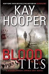 Blood Ties: A Bishop/Special Crimes Unit Novel (A Bishop/SCU Novel Book 12) Kindle Edition