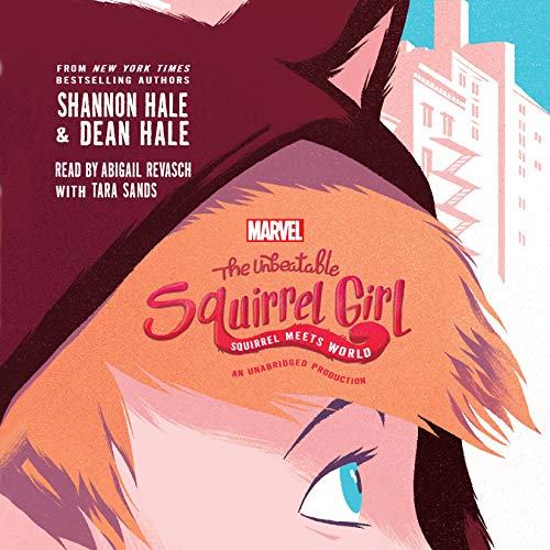 The Unbeatable Squirrel Girl audiobook cover art
