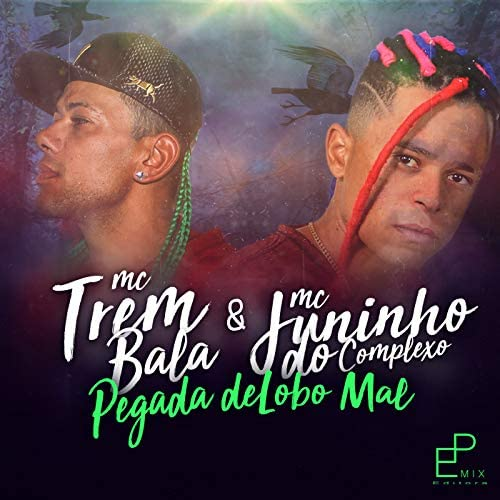 MC Juninho do Complexo e Mc Trem Bala