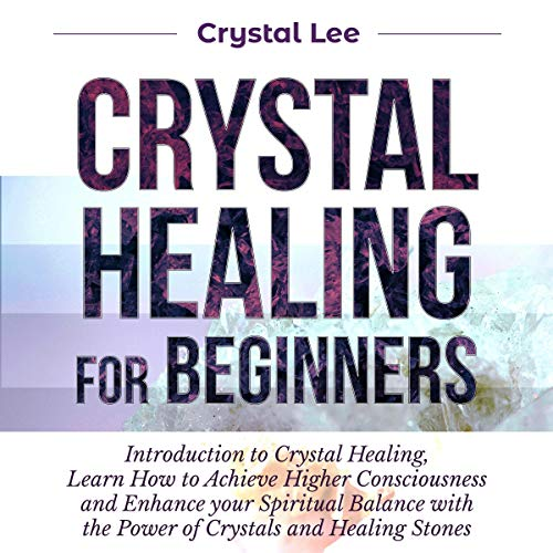 Crystal Healing for Beginners audiobook cover art