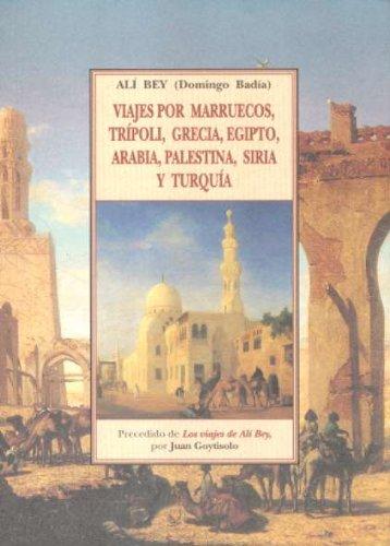 Viajes por marruecos, Trípoli, Grecia, Egipto, arabia, Palestina (Tierra Incognita)