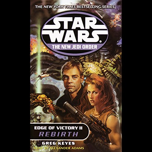 Star Wars: New Jedi Order: Edge of Victory II: Rebirth audiobook cover art
