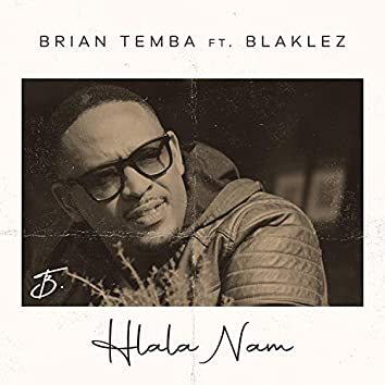 Hlala Nam (feat. Blaklez)