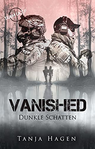 Vanished - Dunkle Schatten (Team I.A.T.F. 18)