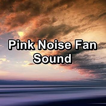 Pink Noise Fan Sound