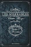 Les misérables Tome I - Fantine - Victor Hugo - Texte intégral: Édition illustrée |...