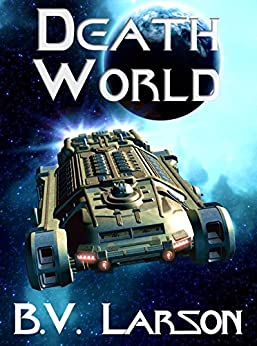 Death World (Undying Mercenaries Series Book 5) by [B. V. Larson]