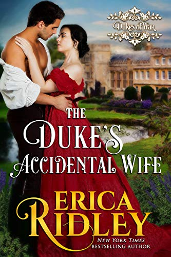 The Duke's Accidental Wife: A Regency Romance (Dukes Of War Book 7)
