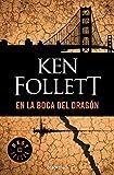 En la boca del dragón (Spanish Edition)
