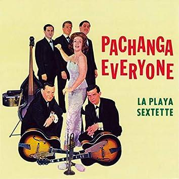 Pachanga Everyone