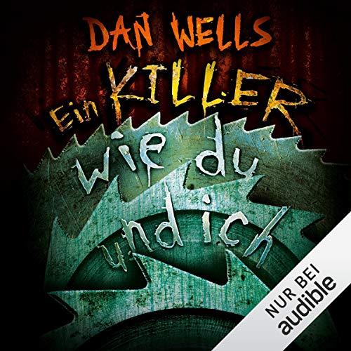 Ein Killer wie du und ich: Serienkiller 6