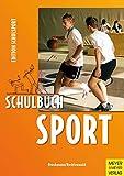 Schulbuch Sport (Edition Schulsport): Ein Arbeitsbuch für Schülerinnen und Schüler der Sekundarstufe 1 und 2 - Klaus Bruckmann