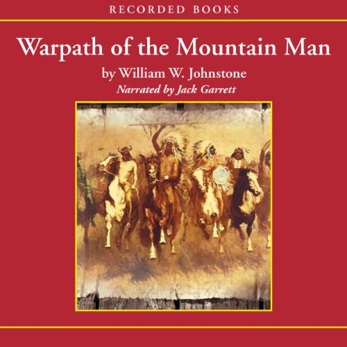 Warpath of the Mountain Man audiobook cover art