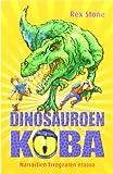 Narrastien erregearen erasoa (Dinosauroen Koba)