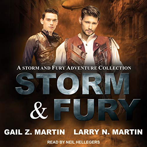 Storm & Fury     A Storm & Fury Adventures Collection              By:                                                                                                                                 Gail Z. Martin,                                                                                        Larry N. Martin                               Narrated by:                                                                                                                                 Neil Hellegers                      Length: 12 hrs and 27 mins     1 rating     Overall 4.0