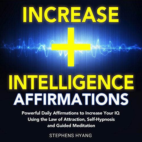 Increase Intelligence Affirmations audiobook cover art