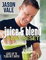Juice & Blend: 7-Day Reset