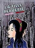 LA FILLE PERVERSE