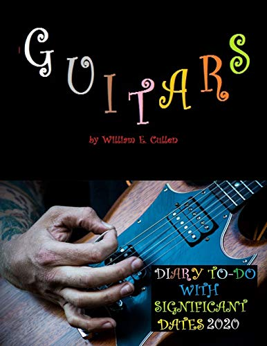 GUITARS: DIARY TO-DO 2020 With Significant Dates