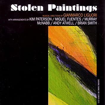 Stolen Paintings (feat. Kim Paterson, Miguel Fuentes, Murray McNabb, Andy Atwell, Brian Smith)