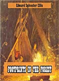 Footprints in the Forest (Original and Unabridged Content) (Old Version) (ANNOTATED) (English Edition)