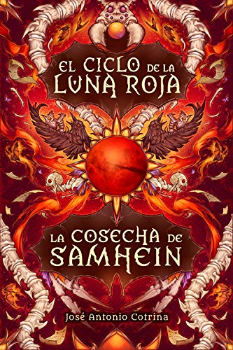 La cosecha de Samhein: Fantasía juvenil cargada de magia y suspense (El ciclo de la Luna Roja nº 1)