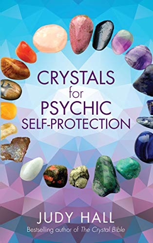 Crystals for Psychic Self-Protection (English Edition)