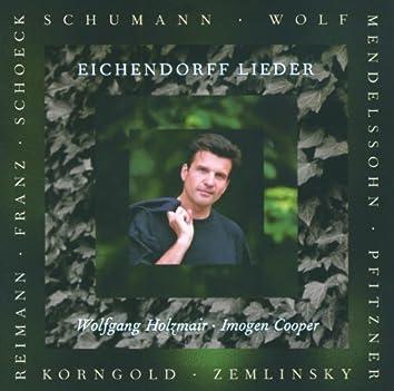 Schumann / Wolf / Reimann etc: Eichendorff-Lieder