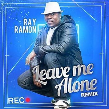 Leave Me Alone (Remix)