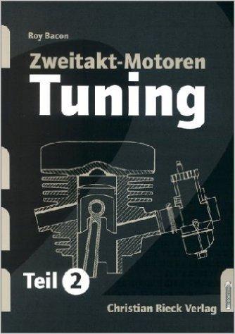 Zweitakt-Motoren-Tuning, Tl.2 ( 2006 )