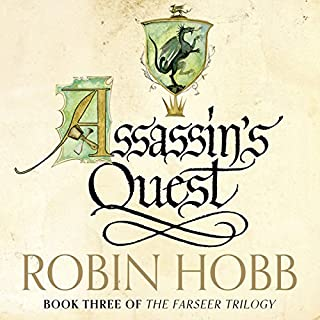 Assassin's Quest     The Farseer Trilogy, Book 3              By:                                                                                                                                 Robin Hobb                               Narrated by:                                                                                                                                 Paul Boehmer                      Length: 37 hrs and 34 mins     489 ratings     Overall 4.7