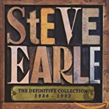 Songtexte von Steve Earle - The Definitive Collection: 1986-1992