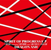 SPIRIT OF PROGRESS E.P.(初回限定盤)(CD-EXTRA仕様:シリアルナンバー封入)