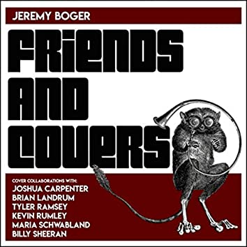 Friends and Covers