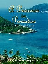 A Prisoner in Paradise