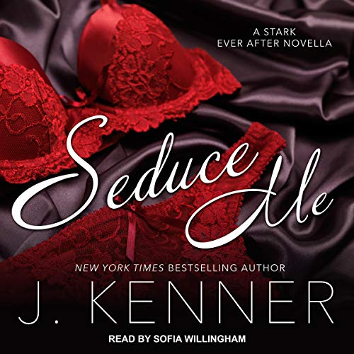Seduce Me: A Stark Ever After Novella Titelbild