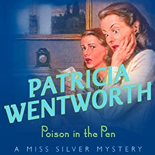Poison in the Pen                   By:                                                                                                                                 Patricia Wentworth                               Narrated by:                                                                                                                                 Diana Bishop                      Length: 8 hrs and 30 mins     32 ratings     Overall 4.5