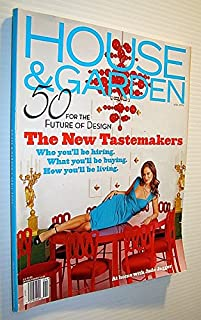 House and Garden Magazine, April 2006 - The New Tastemakers / Jade Jagger Cover Photo