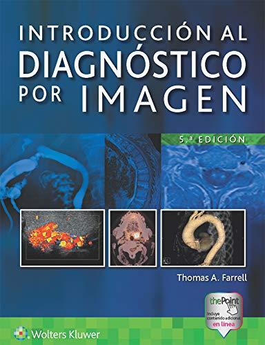 Introducción al diagnóstico por imagen (Spanish Edition)