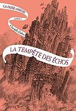 La Passe-miroir Livre 4 - La Tempête des échos de Christelle Dabos