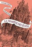 La Passe-miroir Livre 4 - La Tempête des échos