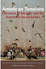 American Tensions: Literature of Identity and the Search for Social Justice Kindle Edition