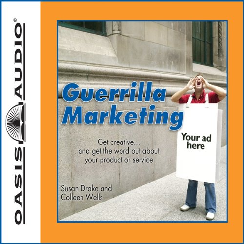 The Complete Idiot's Guide to Guerilla Marketing audiobook cover art