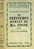 LE PRINTEMPS ROMAIN DE MRS. STONE - COLLECTION FEUX CROISES - PLON